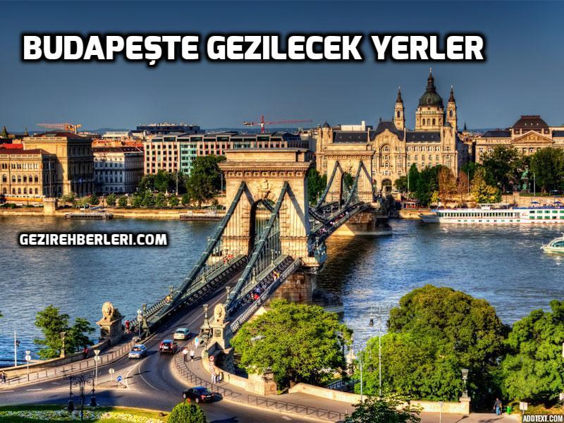 Budapeşte Gezilecek Yerler 16 Harika Yer